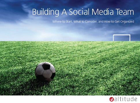 Building a Social Media Team 16 Free eBooks on Social Media
