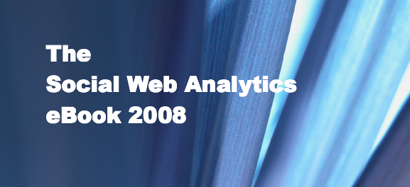 The Social Web Analytics eBook 2008 16 Free eBooks on Social Media